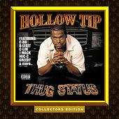 Thug Status by Hollow Tip
