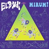 Mirum! by BONDI