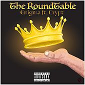 The Roundtable by Enigma