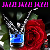 Jazz! Jazz! Jazz! von Various Artists