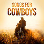 Songs for Cowboys de Various Artists