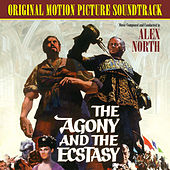 The Agony and the Ecstasy (motion Picture Soundtrack) di Various Artists