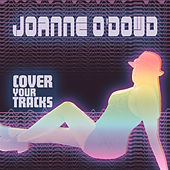 Cover Your Tracks von Joanne O'Dowd