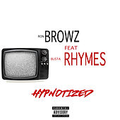 Hypnotized (feat. Busta Rhymes) von Ron Browz