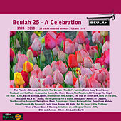 Beulah 25: A Celebration (1993 - 2018) de Various Artists