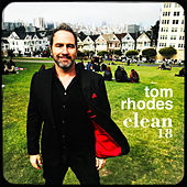 Clean 18 by Tom Rhodes