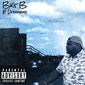 81 Dreaming by Big B