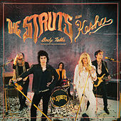 Body Talks (feat. Kesha) by The Struts
