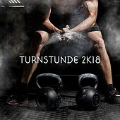 Turnstunde 2K18 by Various Artists