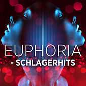 Euphoria - Schlagerhits by Various Artists