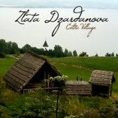 Celtic Village by Zlata Dzardanova