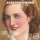 Von Kopf Bis Fuss Remixes von Elektrifizierer