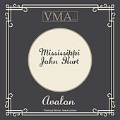 Avalon by Mississippi John Hurt