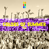 Colors of Summer 2018 by Various Artists