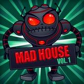 Mad House, Vol. 1 von Various Artists