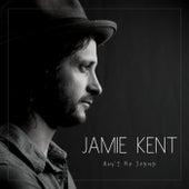 Ain't No Jesus de Jamie Kent