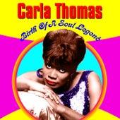 Birth of A Soul Legend de Carla Thomas
