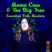 Essential Folk Masters de Mama Cass