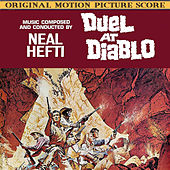 Duel At Diablo (original Motion Picture Soundtrack) by Neal Hefti