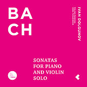 Sonatos for Piano & Violin Solo /  All You Need is Bach de Various Artists