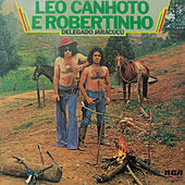 Delegado Jaracuçu de Léo Canhoto e Robertinho