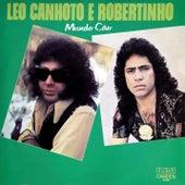 Mundo Cão de Léo Canhoto e Robertinho