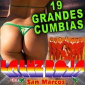 19 Grandes Cumbias by La Luz Roja De San Marcos