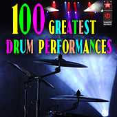 100 Greatest Drum Performances by Various Artists