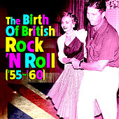The Birth of British Rock 'n Roll de Various Artists