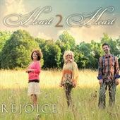 Rejoice di Heart 2 Heart