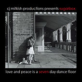 Love and Peace Is a Seven Day Dance Floor by SugarBox
