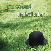 He Had a Hat de jon cobert