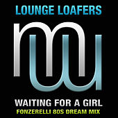 Waiting For A Girl de Lounge Loafers