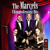 Ultimate Greatest Hits de The Marcels