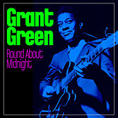 Round About Midnight de Grant Green