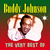 The Very Best of Buddy Johnson de Buddy Johnson