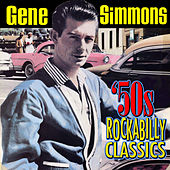 50s Rockabilly Classics de Gene Simmons