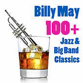 100+ Jazz & Big Band Classics von Billy May