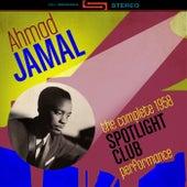 The Complete 1958 Spotlight Club Performances de Ahmad Jamal