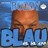 Blau (Da Ba Dee) von Buddy