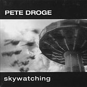 Skywatching by Pete Droge