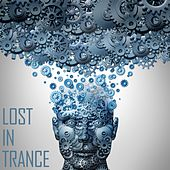 Lost in Trance by Various Artists