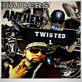 Raiders Anthem by Twisted L