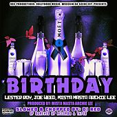 Birthday (feat. Joe Weed & Lester Roy) [DJ Red Remix] by Mista Masta Archie Lee