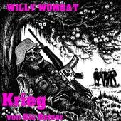 Krieg von Willy Wombat