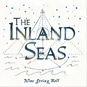 Nine String Bell de The Inland Seas