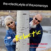 Eclectic: The Music of Heaven by The Pomeroy's