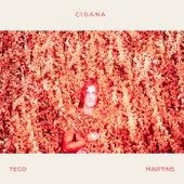 Cigana de Teco Martins