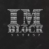 Im Block by Nate 57