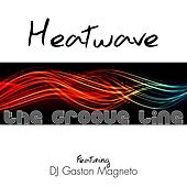 The Groove Line (DJ Gaston Magneto Remixes) de Heatwave